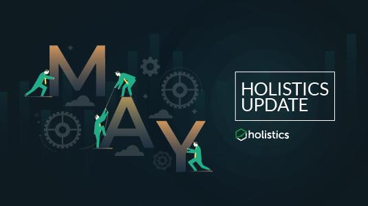 Holistics Newsletter Update (May 2018)