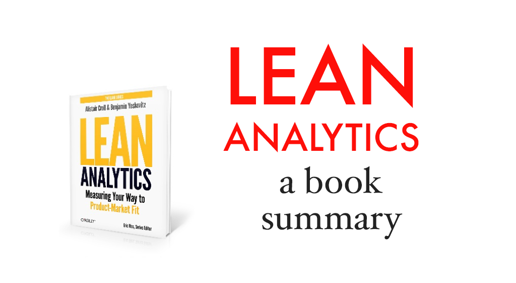 Lean Analytics Part 2: The Stages of a Data Driven Startup