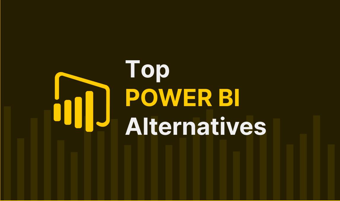 Top 5 Alternatives to Power BI: a Detailed Comparison