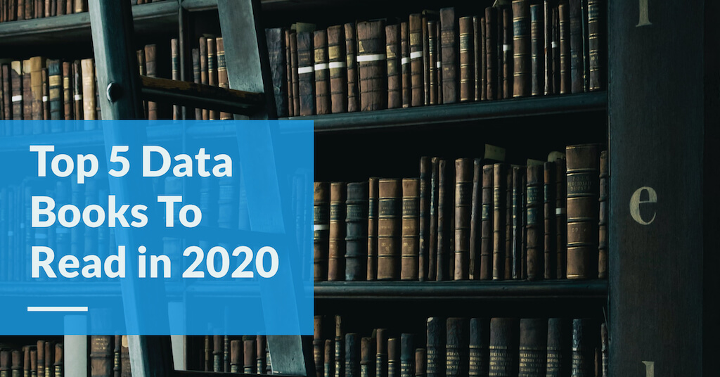 Top 5 Data Books To Read in 2020