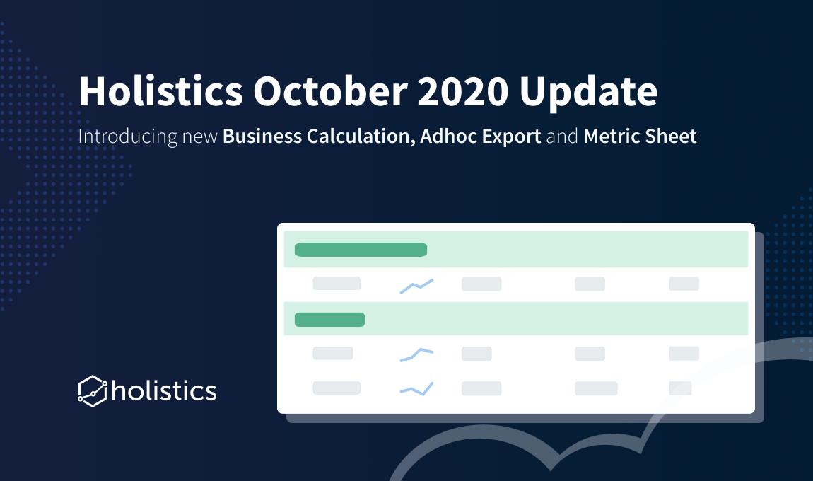 Holistics October 2020 Product Updates