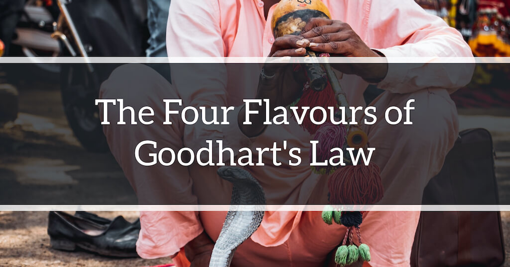 The Four Flavors of Goodhart's Law