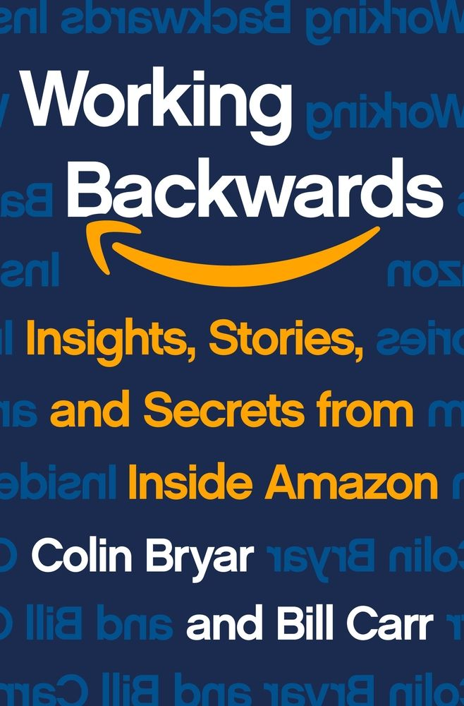 Cover of Working Backwards, the book