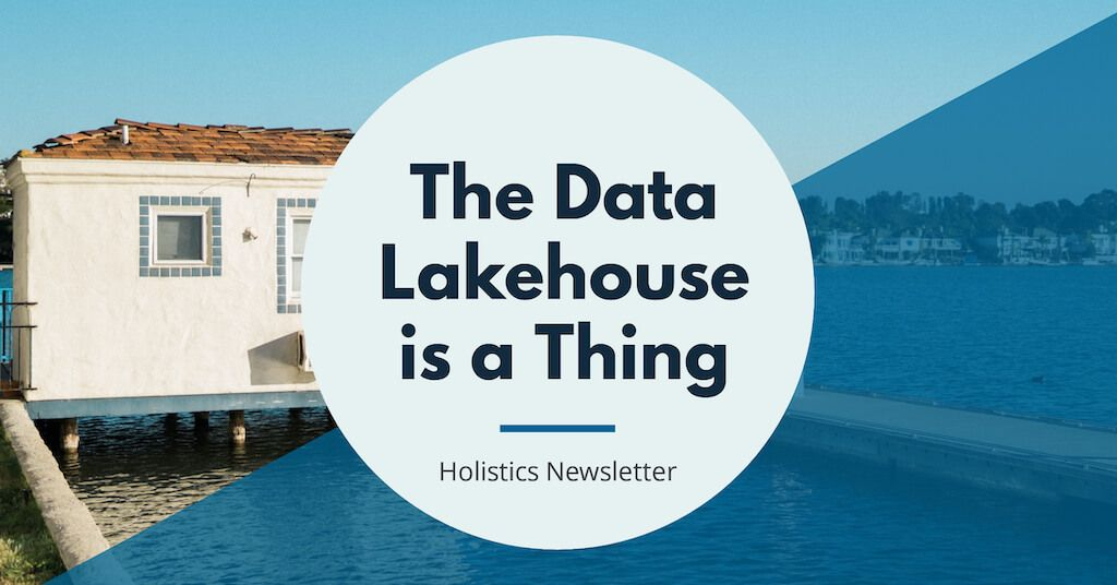 The Data Lakehouse is a Thing