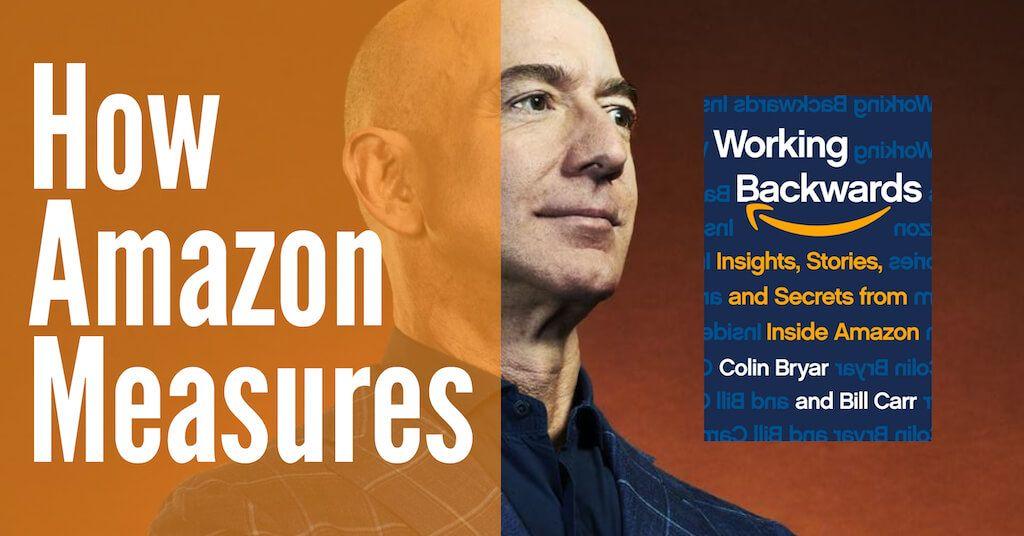 This is How Amazon Measures Itself